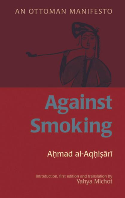 Against Smoking(An Ottoman Manifesto)