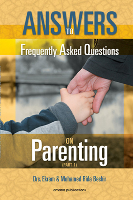 Answers To Frequently Asked Questions On Parenting (Part 1,2,3) (23177)