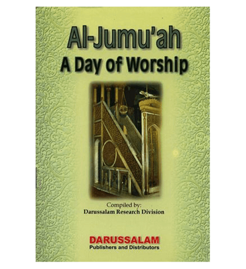 Al-Jumuah A Day of Worship