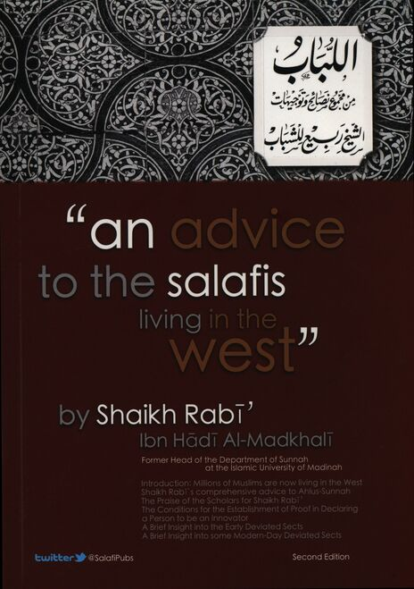 An Advice To The salafis Living In The West