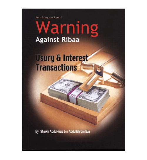 An Important Warning Against Ribaa