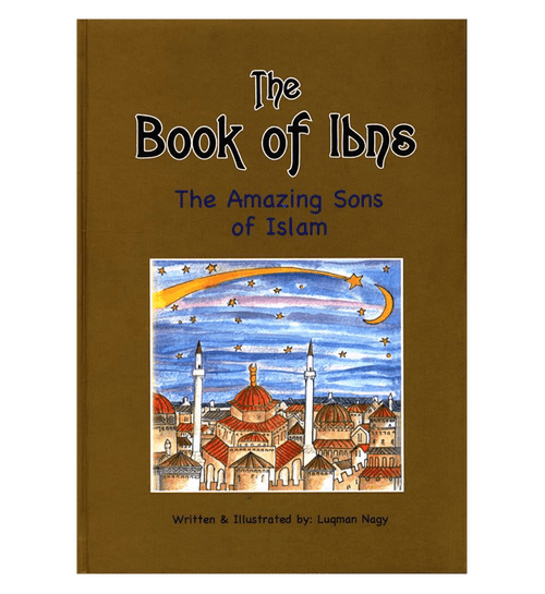 The Book of Ibns (The Amazing Sons of Islam)