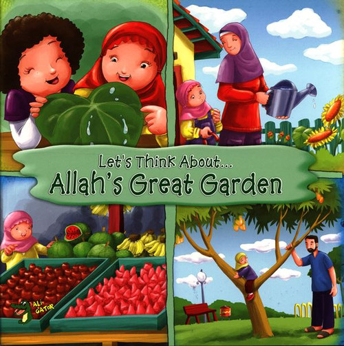 Allah's Great Garden (Let's Think About)