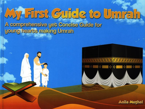 My First Guide To Umrah