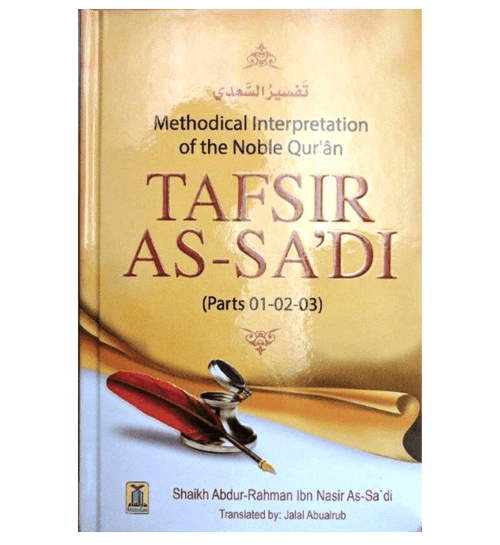 Tafsir As-Sa'di(Parts 01,02,03) Methodical Interpretation Of The Noble Quran