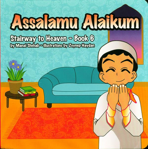 Assalamu Alaikum - Book 6 (Stairway to Heaven)
