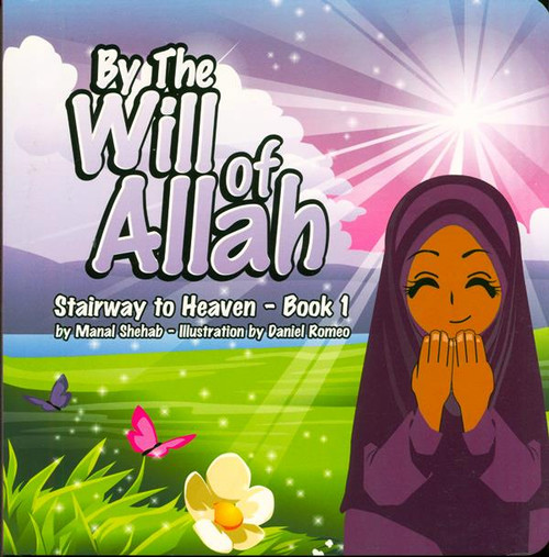 By The Will of Allah - Book 1 (Stairway to Heaven)