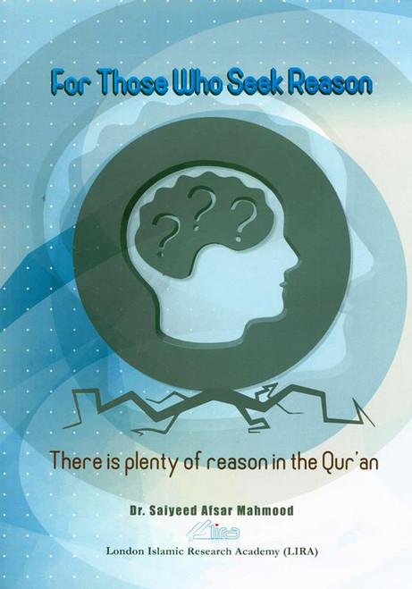 For Those Who Seek Reason