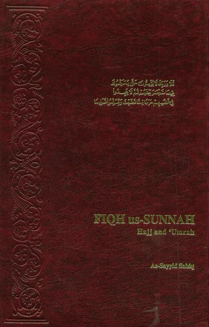 Fiqh us-Sunnah vol 5: Hajj and Umrah