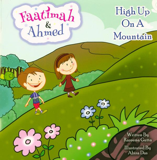 Faatimah & Ahmed (High Up On A Mountain)