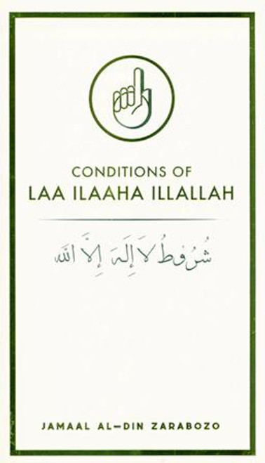 Conditions Of LAA ILAAHA ILLALLAH