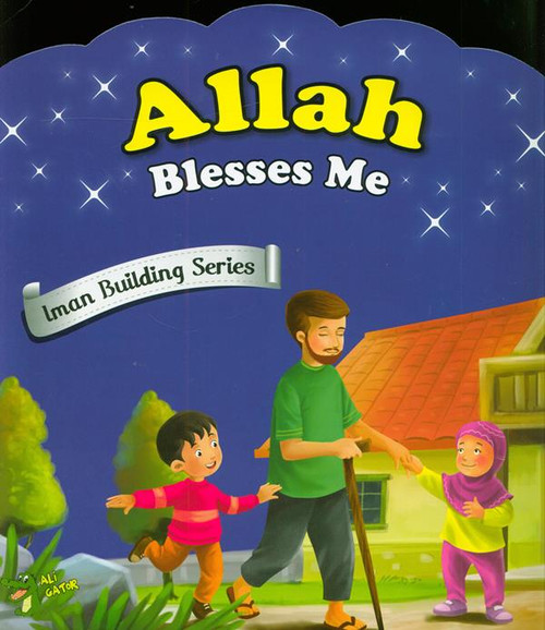Allah Blesses Me (Iman Building Series)