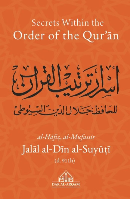 Secrets Within The Order Of The Qur'an