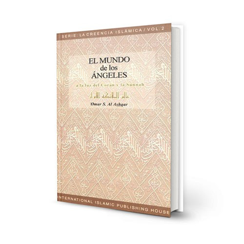 El mundo de los Ángeles - Serie: La Creencia Islámica - 2 (Spanish)