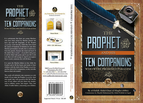 The Prophet and His Ten Companions (Who Were Promised Paradise)
