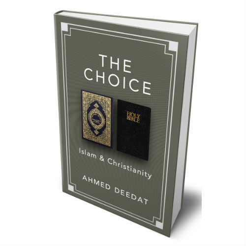 The Choice : Islam & Christianity