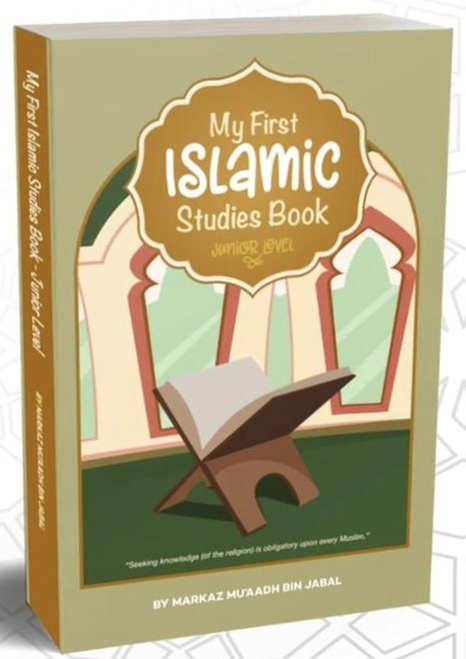 My First Islamic Studies Book (Junior Level)