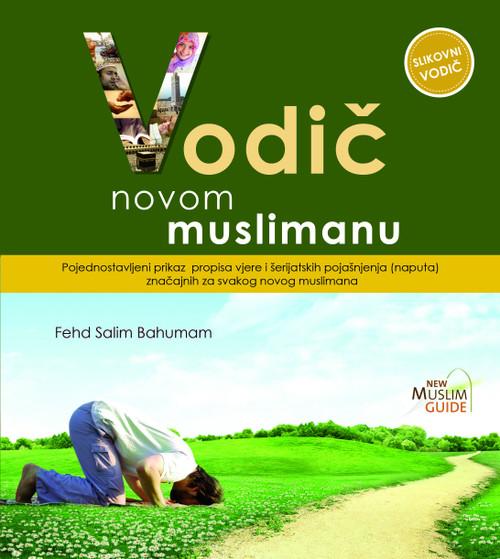 New Muslim Guide Vodič novom muslimanu (Bosnian)