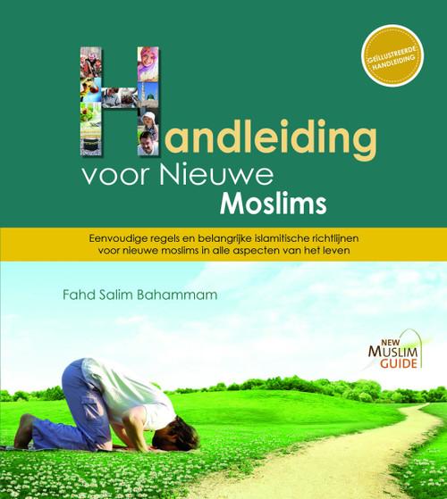 New Muslim Guide :Handleiding voor Nieuwe Moslims (Middle Dutch)