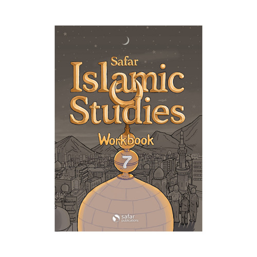 Islamic Studies: Workbook 7 – Learn about Islam Series