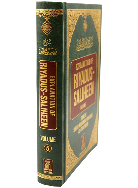 Explanation of Riyad-us-Saliheen Vol 5 Sharh Riyad-us-Saliheen