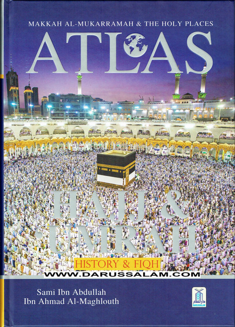 Atlas of Hajj & Umrah,History and Fiqh,9786035004268,