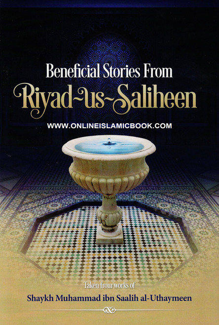 Beneficial Stories From Riyad us Saliheen