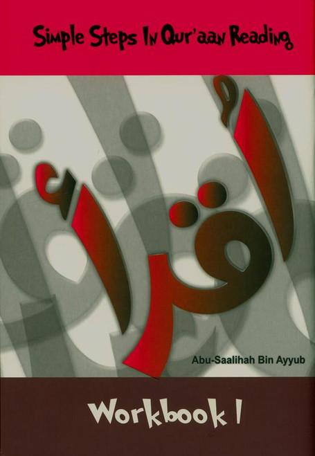 Simple Steps in Qur'ān ReadingWorkbook 1, 9780992606084