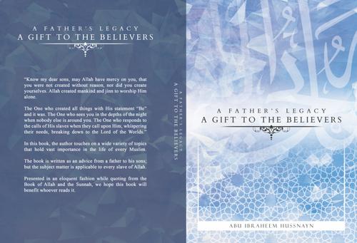 A Father's Legacy: A Gift To The Believers