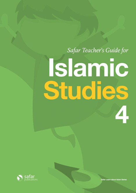 Teacher's Guide for Islamic Studies : Book 4- Learn about Islam Series, 9781912437047