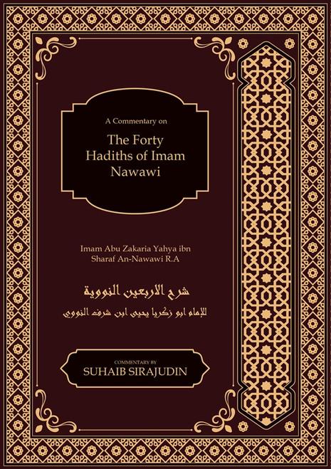The  40 Hadith of Imam Nawawi, 9781916186224