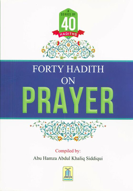 A series Of 40 Hadith On Prayer, 9786035004336
