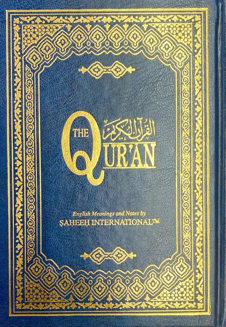 Saheeh International Quran Arabic Text  English Meanings and Notes Medium Hard Cover