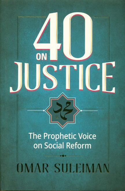 40 on Justice: The Prophetic Voice on Social Reform (24854)