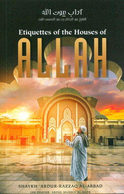 Etiquettes of the House of Allah (24914)