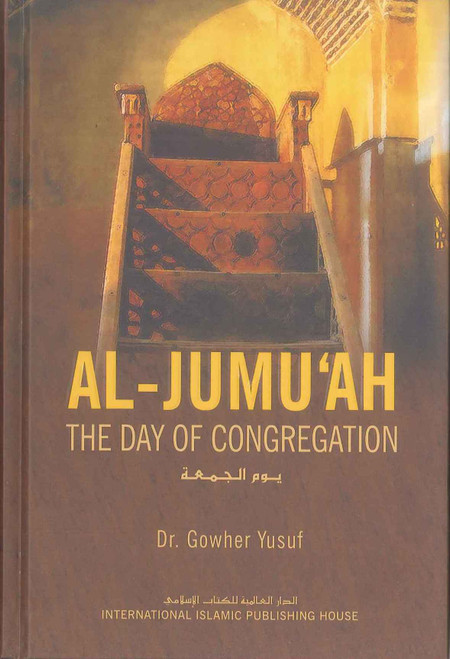 Al-Jumuah The Day Of Congregation