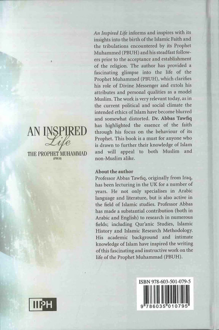 An Inspired Life_The Prophet Muhammad صلی الله علیه وآله وسلم