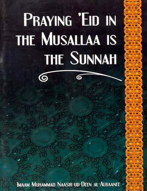 Praying Eid in the Musallaa is the Sunnah (21090)