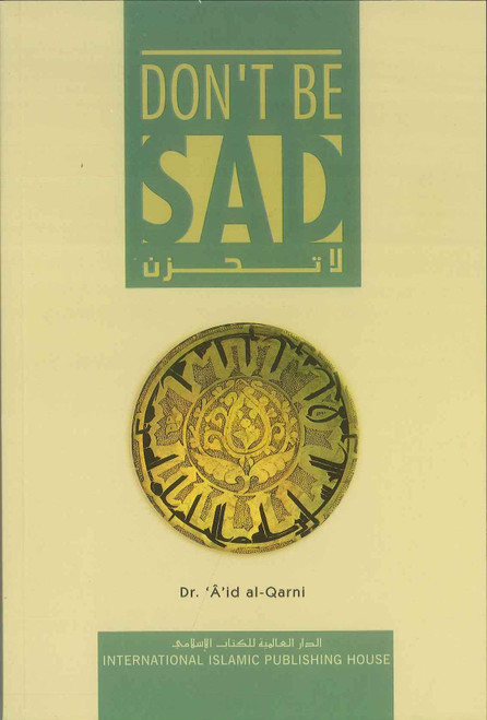 Dont Be Sad : Soft Cover
