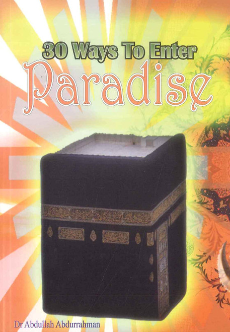 30 Ways To Enter Paradise