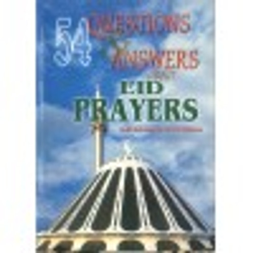 54 Questions & Answers about Eid Prayers