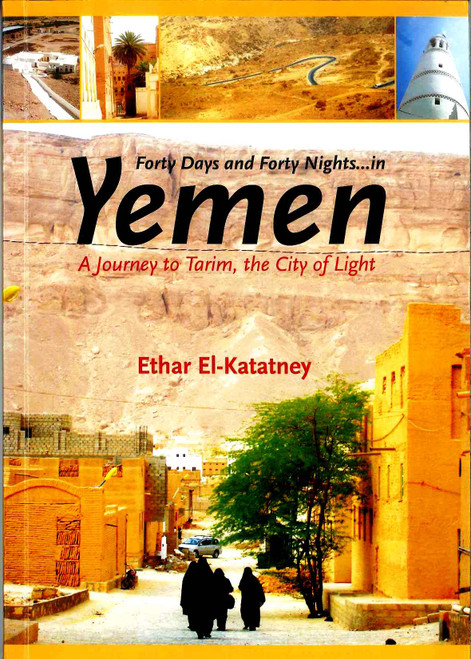 Forty Days and Forty Nights in Yemen