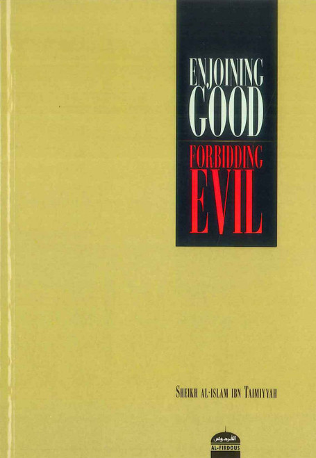 Enjoying Good Forbidding Evil