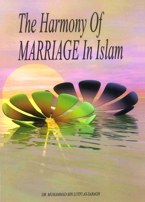 THE HARMONY OF MARRIAGE IN ISLAM