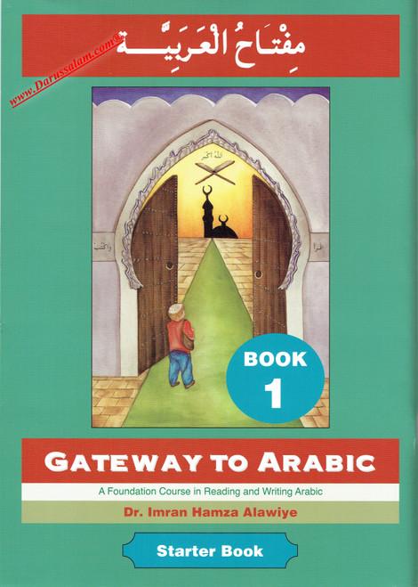 Gateway to Arabic Book 1,9780954083311,