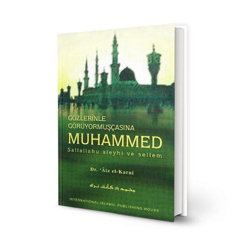 Gozlerinle Goruyormuscasina Muhammed Sallallahu aleyhi ve sellem (21343)