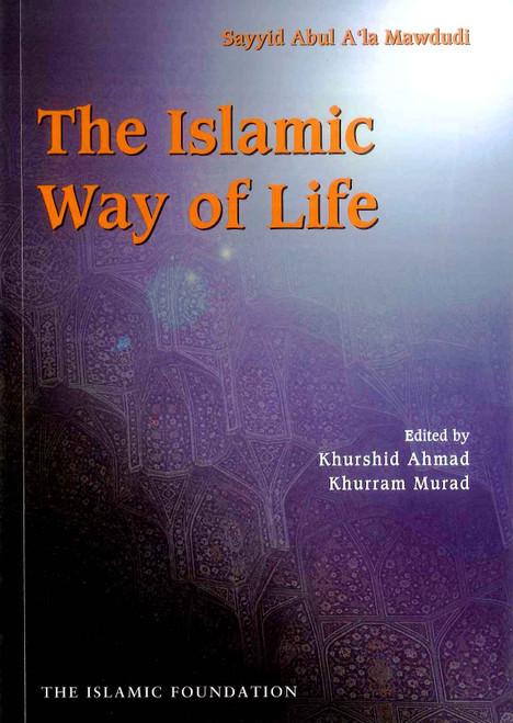 The Islamic Way Of Life