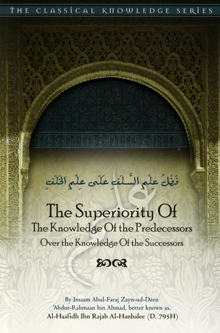 The Superiority Of The Knowledge Of The Predecessors Over The Knowledge Of The Successors