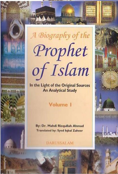 Biography of the Prophet صلی الله علیه وآلهِ وسلم of Islam : 2 Volume Set