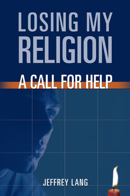 Losing My Religion :A Call For Help (21549)